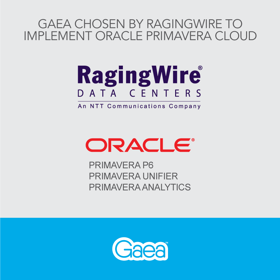 Gaea chosen by RagingWire to implement Oracle Primavera Cloud